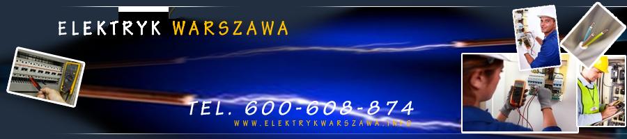 ELEKTRYK Warszawa Mokotów Wilanów Wawer Ursus Józefów Otwock Ząbki